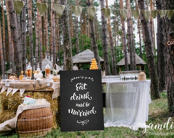 Eat Drink & be Married chalkboard/ wedding sign/ wedding chalkboard/ chalkboard sign/ home decor/ Samdi (5)