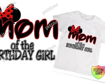 Mom Of Birthday Girl Minnie Mouse Shirt Custom Tshirt  p222