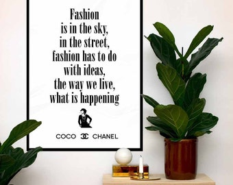 Coco Chanel Art Poster Quote, Fashion is in the sky, in the street..., Print Fashion Typography, Chanel home decor, Wall Art Print