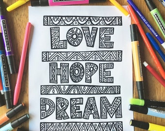 Adult Coloring Page - Love Hope Dream - Printable Coloring Page for Adults - Inspirational Coloring Page Download