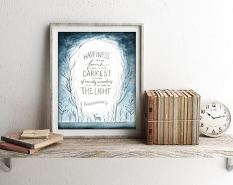 Harry Potter Art Print ~ Happiness Can Be Found Even in the Darkest of Times ~ Digital Download Watercolor Printable Quote 8x10 Wall Art
