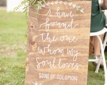 I Have Found the One Whom My Soul Loves Sign, Song of Solomon Sign, Bible Verse Sign, Rustic Wedding, Home Decor
