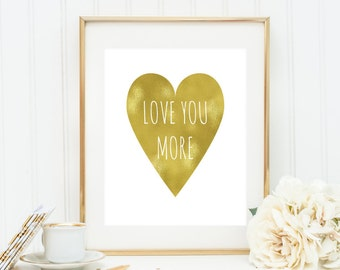 Love You More Wall Art i love us wall art print handwritten style gold heart