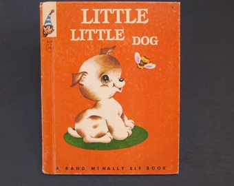 LITTLE Little DOG   vintage Rand McNally Elf book Frances Brailsford 1963 puppy needs home