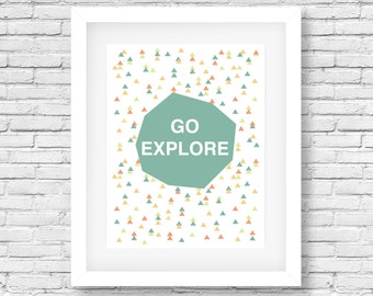 Go Explore-Multicolor quote print, blue printable, adventure typography print, multicolor wall art, exploring poster