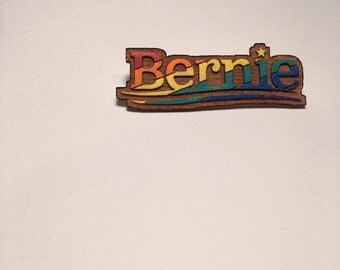 Bernie Sanders Rainbow Pin, Bernie 2016 Presidential Pride Wood Button or Magnet