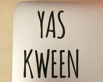 Yas Kween Broad City Sticker