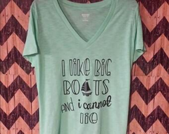 I Like Big Boats and I Cannot Lie T-Shirt, Boats, Sailing, I cannot lie
