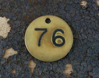 Brass ROUND Primitive Rustic Shabby Numbered Tag Vintage Patina Charm Finding Number No 76 CooL FoNT