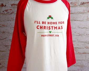 I'll be home for christmas shirt, disney christmas, disney shirt, home for the holidays, disney vacation shirt, very merry christmas