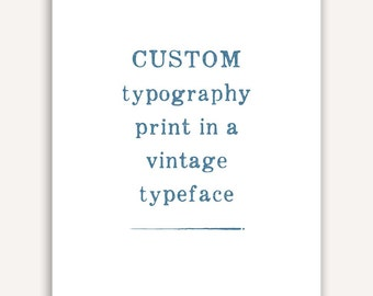 Custom Quote Typography Print, poem, personalized quote, literature, passage