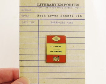 Book Lover Enamel Pin - Book Cover Pin Badge - Go away I'm Reading Pin Badge
