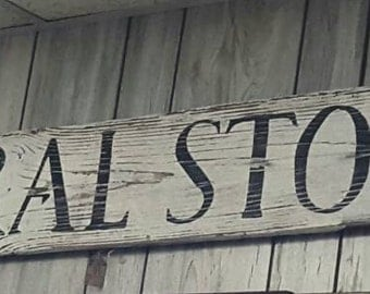 Wood Sign - General Store sign on Reclaimed Wood - Old Sign