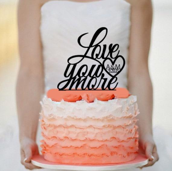 Love you more Wedding Cake Topper Monogram cake topper