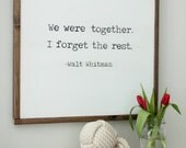 "24"" x 24"" Framed Wood Sign // We Were Together, I Forget The Rest - Wood Sign, Farmhouse Decor, Typography Sign"