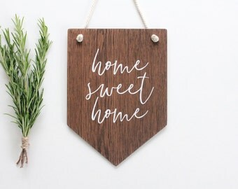 Home Sweet Home Wall Banner. Wooden Wall Art, Pennant, Wall Decor, Home Decor . Housewarming Gift, Rustic Wooden Sign