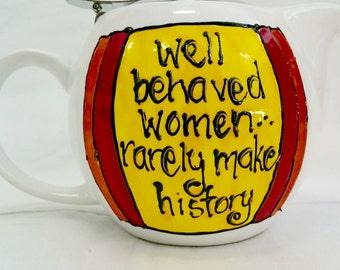 Well Behaved Women Teapot