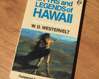 Myths and Legends of Hawaii Book Ancient Lore Retold by W.D. Westervelt 1987 Edition