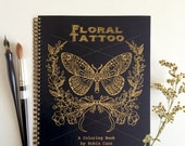 Adult Coloring Book - Floral Tattoo - Beautiful Mother's Day Gift -44 pages of feminine flower tattoos and more