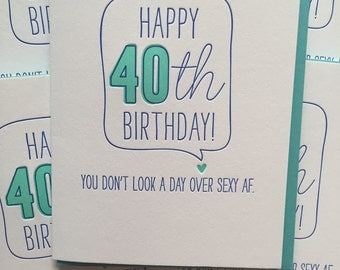 40th birthday card Funny Card for 40th birthday - 40th birthday card - Sexy AF card Birthday Card DeLuce