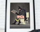 Batman On the Toilet Art Print