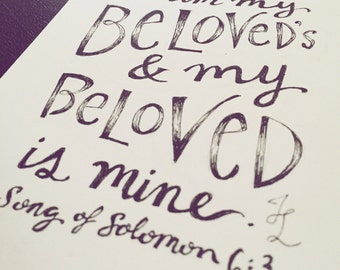 Hand-lettered piece- Beloved- Song of Solomon