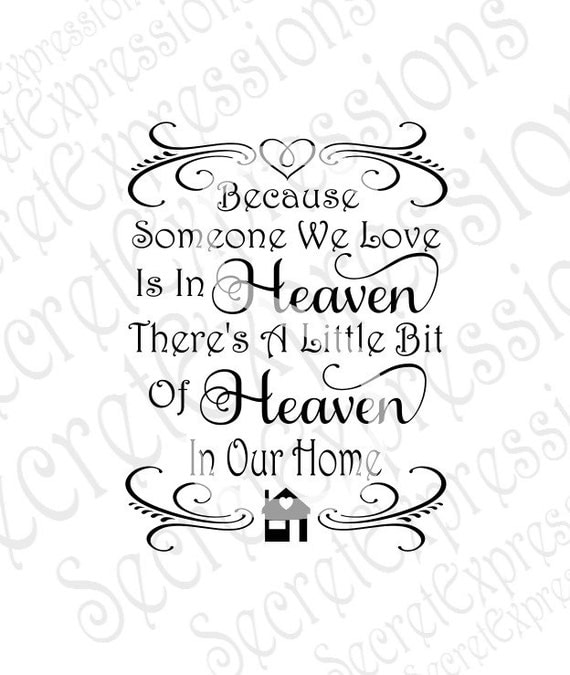361+ Because Someone You Love Is In Heaven Svg Best Free SVG