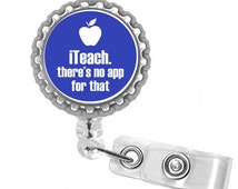 Blue iTeach There's No App For That Teacher Retractable Reel ID Name Tag Badge Holder (5)