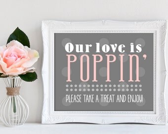Our Love is Poppin', Wedding Popcorn, Popcorn Sign, Popcorn, Wedding Printable, Favor, Wedding Favor, Wedding Favor Sign, Popcorn, GBWD