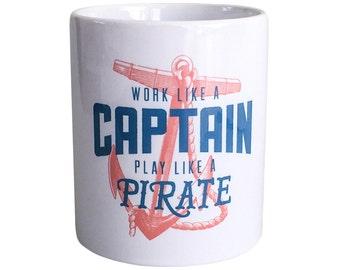 Work Like a Captain Mug