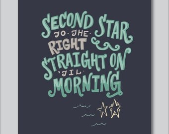 Second Start To The Left Peter Pan Hand Lettered Print (digitally printed)