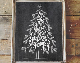 Tales of the Glories of Christmases Long, Long Ago - Hand Drawn Chalkboard Art - Digital Print - Instant Download