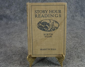 Story Hour Readings Sixth Year By E. C. Hartwell C. 1921.