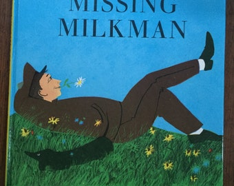 RARE SCARCE The Missing Milkman by Roger Duvoisin, Alfred A. Knopf, 1967. First Printing.  Vintage Children's Book Childhood Classic