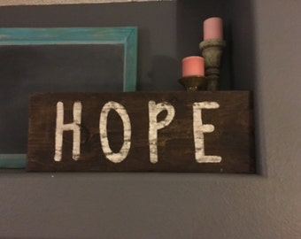 Wood sign HOPE stained wood with white hand lettering