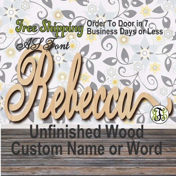 Unfinished Wood Custom Name or Word AS Font, Script, Wedding, laser cut wood, wooden cut out, Connected, Personalized