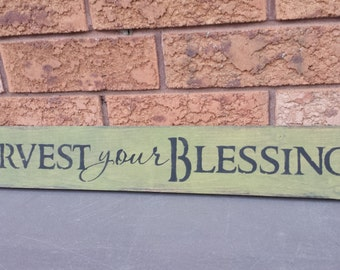 HARVEST OUR BLESSINGS Sign/Holiday Sign/Thanksgiving Decor/Farmhouse Decor/Housewarming/Hostess Gift