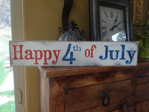 Happy Fourth Of July Sign Hand Painted Wood Sign