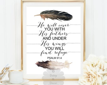 Psalm 91:4 He will cover you with his feathers find refuge Bible verse quote, art print, Scripture print, typography wall art, Scripture art