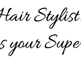 I'm a Hair Stylist!  What's your Superpower?