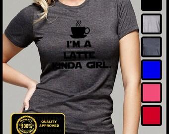 I'm a latte kinda girl t-shirt, Funny Coffee Tshirt, Mocha, Frappe, Coffee Shirt