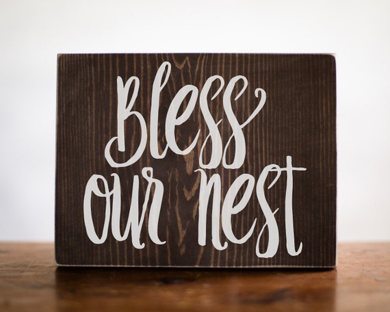 Bless Our Nest Wood Sign Home Decor Entry Decor By