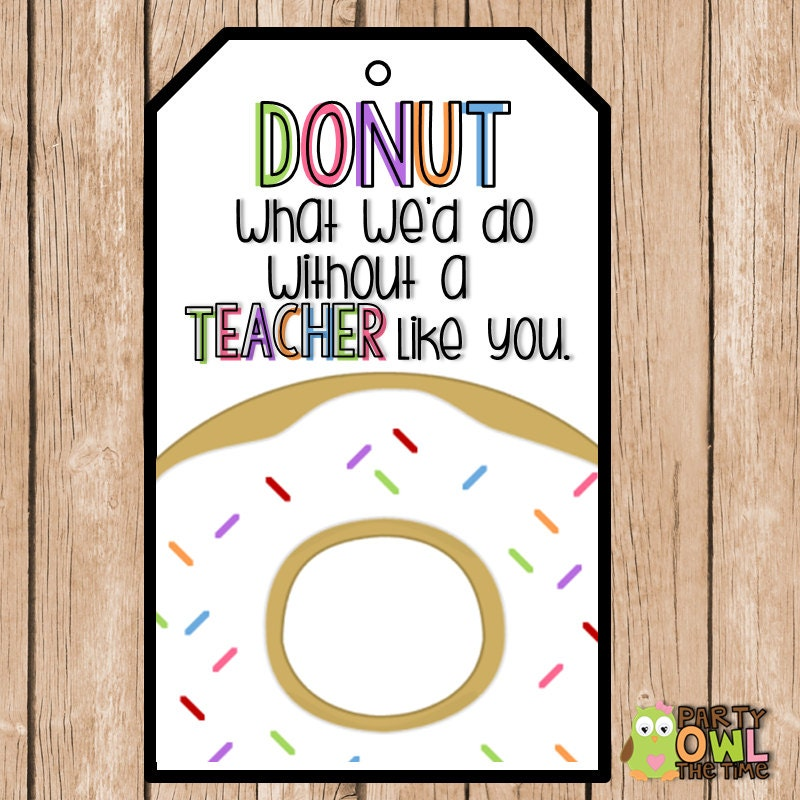 Teacher Appreciation End of the Year Donut Gift Tags