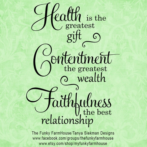 SVG & PNG - Health is the Greatest Gift ~ Contentment the Greatest Wealth ~ Faithfulness the Best Relationship