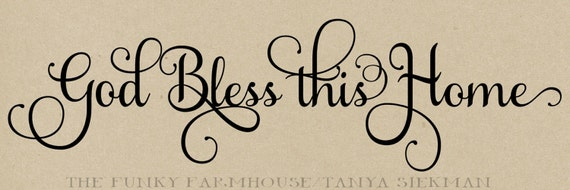 SVG, DXF & PNG -God bless this home
