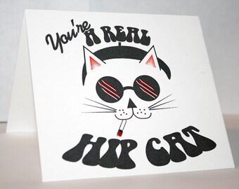 You're a hip cat, man!