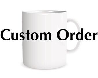 Personalized coffee mug, custom mug, stocking stuffer, personalized mug, custom gift, personalized gift, gift for him, gift for her