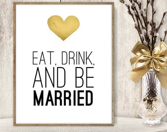 Eat Drink and Be Married Sign DIY / Yellow Gold Heart, Watercolor Heart Sign / Printable PDF Wedding Sign ▷ Instant Download