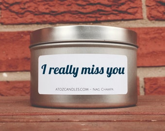 I Really Miss You, Long Distance Gift, I Miss You, Gift for Her, Gift for Him, Gift for Friend, Customized Candle, Personalized Soy Candle