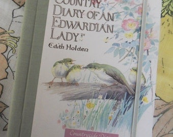 A beautiful copy of the Country Diary of an Edwardian Lady Countryside Diary for you to complete